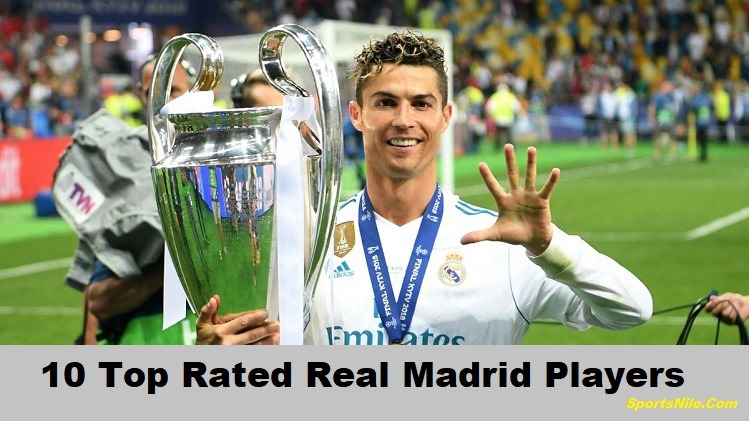 10 Top Rated Real Madrid Players SportsNile