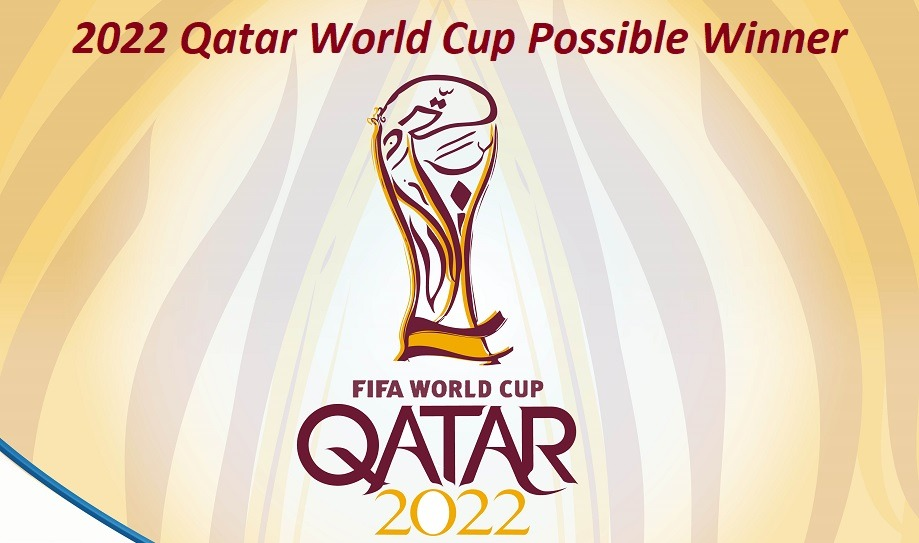 2022 Qatar World Cup Possible Winner
