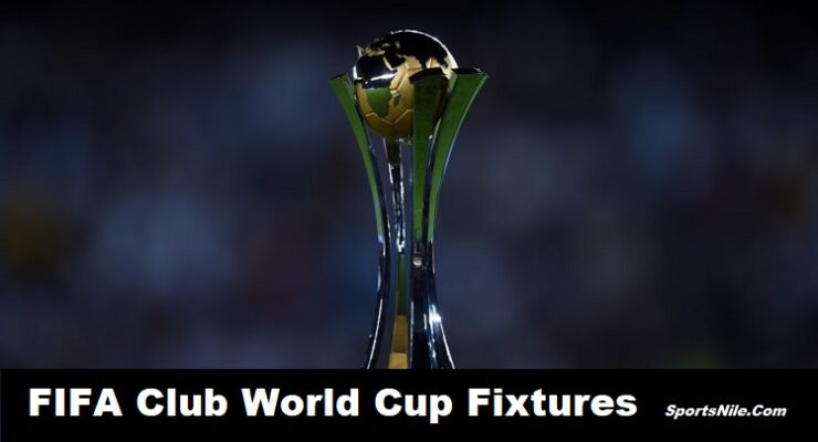2019 FIFA Club World Cup Fixtures SportsNile
