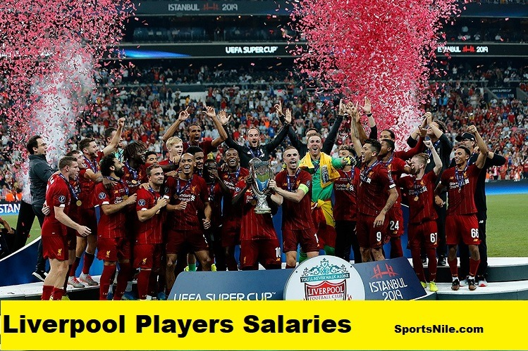 Liverpool Players Salaries SportsNile