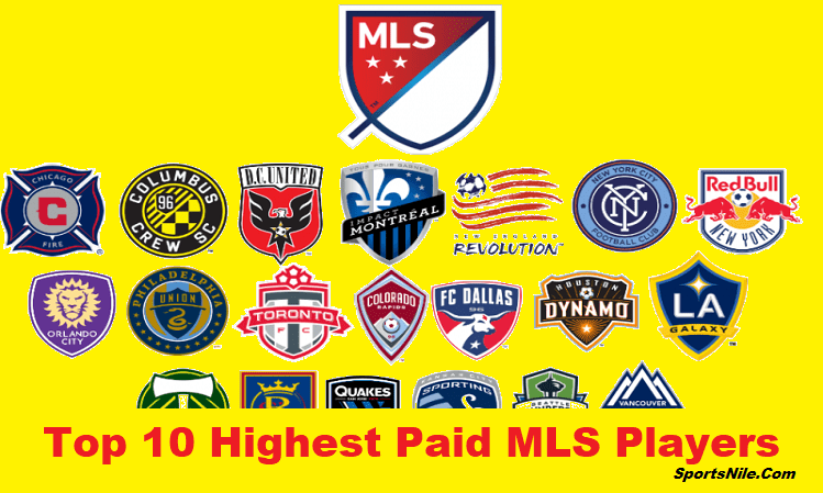 Top 10 Highest Paid MLS Players SportsNile
