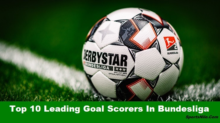 Top 10 Leading Goal Scorers In Bundesliga Of All Time SportsNile