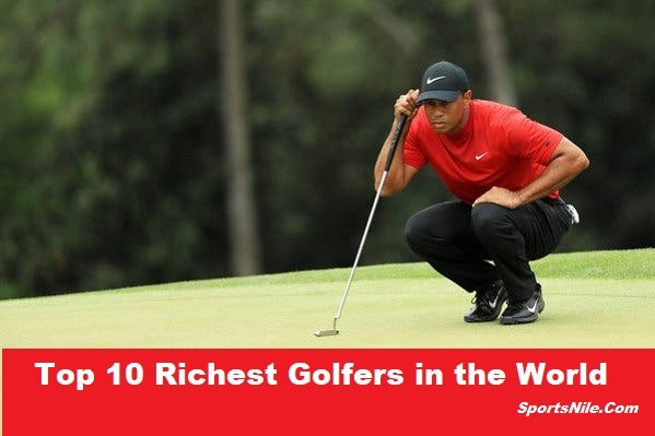 Top 10 Richest Golfers in the World SportsNile