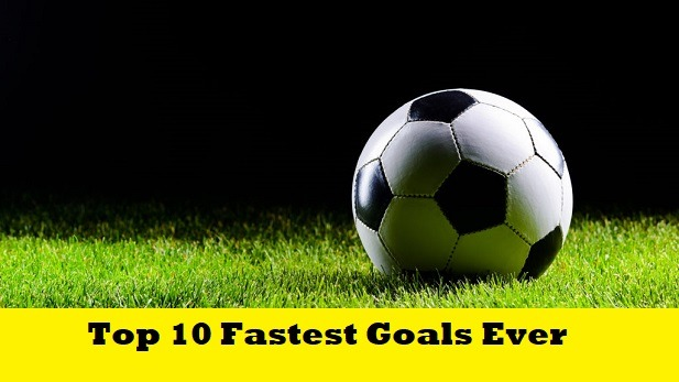 Top 10 Fastest Goals In The Football History SportsNile