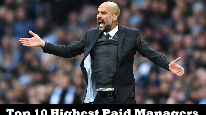 Top 10 Highest Paid Managers in European Football 2019 SportsNile